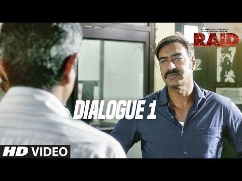Raid  (Dialogue Promo 1)   Ajay Devgn   Ileana D'Cruz   Movie Releasing ►16th March 2018
