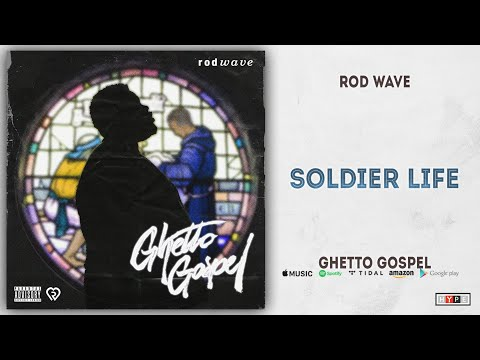 Download Rod Wave - Soldier Life Ghetto Gospel Mp4 baru