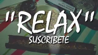 """Rap y Hierbas #4 """"Relax"""" Instrumental"""