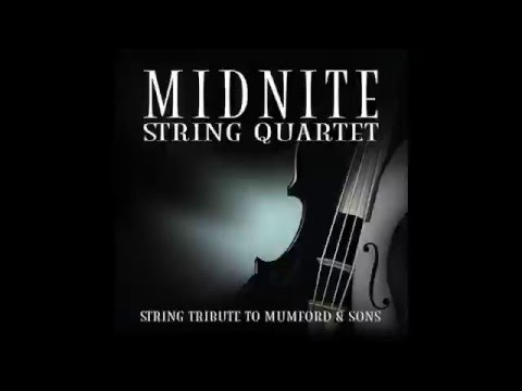 Little Lion Man MSQ Performs Mumford & Sons by Midnite String Quartet