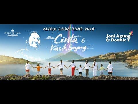 Joni Agung & Double T : Cinta Dan Kasih Sayang - Album Launching 2018