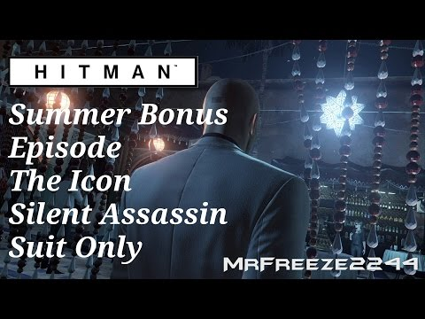 HITMAN - The Icon - Silent Assassin/Suit Only - Summer Bonus Episode