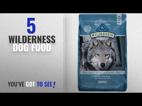 Top 5 Wilderness Dog Food [2018 Best Sellers]: BLUE Wilderness Adult Grain Free Chicken Dry Dog Food