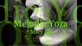 2015 * New Reggae Song - Mary Jane - Melodic Yoza