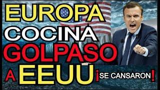 EUROPA prepara SORPRESA que ASUSTA  a  EEUU  ¡NO se LO ESPERABAN !
