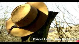 "Rascal Flatts ""Bob That Head"" Music"