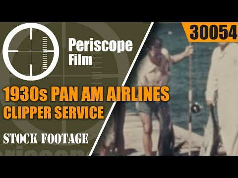 1930s PAN AM AIRLINES CLIPPER SERVICE PROMOTIONAL FILM  GUAM  MACAO  WAKE ISLAND 30054