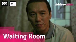 Waiting Room - Singapore Drama Short Film //Viddsee.com