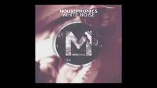 Housephonics - White Noise (Original Mix)