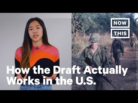 Here's How The Draft Actually Works In The U.S. | NowThis