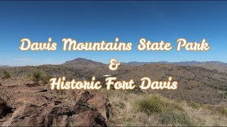 Davis Mountains State Park and Fort Davis