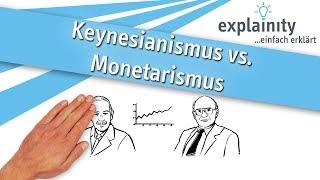 Keynesianismus vs. Monetarismus einfach erklärt (explainity® Erklärvideo)