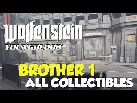 Wolfenstein Youngblood Brother 1 All Collectible Locations