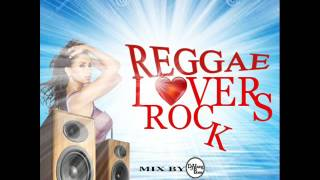 80'S & 90'S BEST OLD SCHOOL REGGAE LOVERS ROCK MIX  (DJ YOUNG BOSS)  NEW