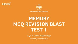 Test 1: AQA A Level Psychology: MCQ Revision Blast: Memory