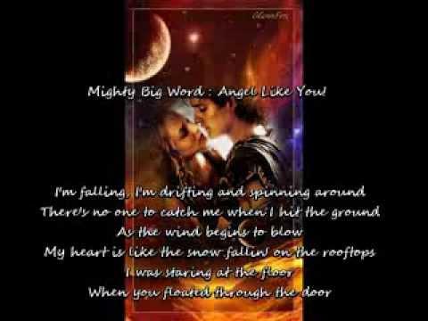 Mighty Big Word: Angel Like You