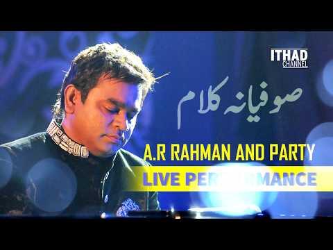 A.R Rahman and Party Live Performance - Sufiana Kalaam/Qawali