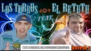 El Retutu ft. Los Turros - De Gira ►FULL◄ [Tema Nuevo 2011]