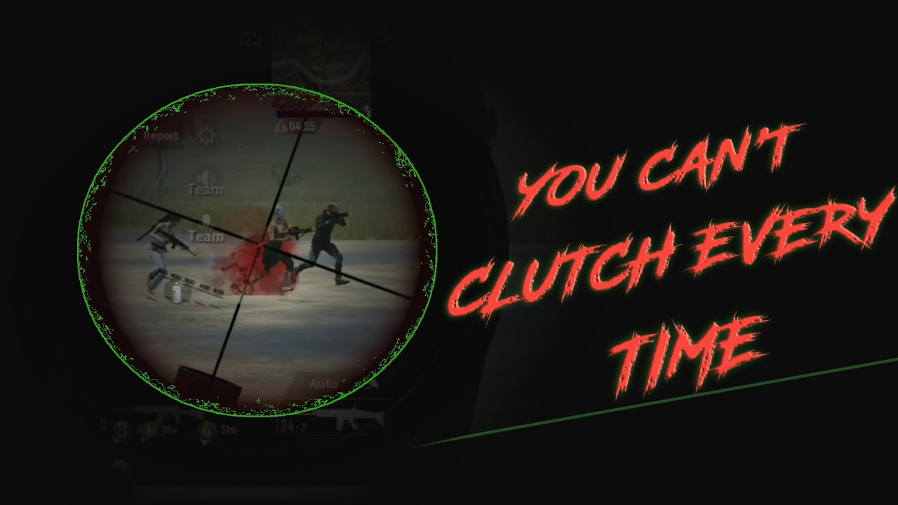 YOU CAN'T CLUTCH EVERY TIME.