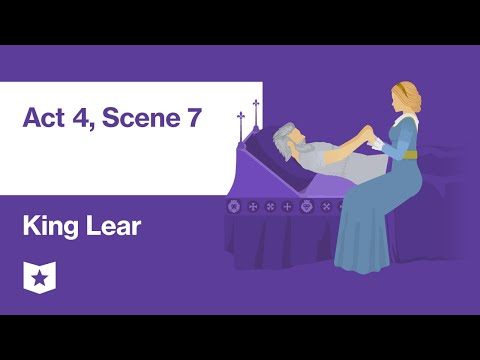 King Lear By William Shakespeare | Act 4, Scene 7