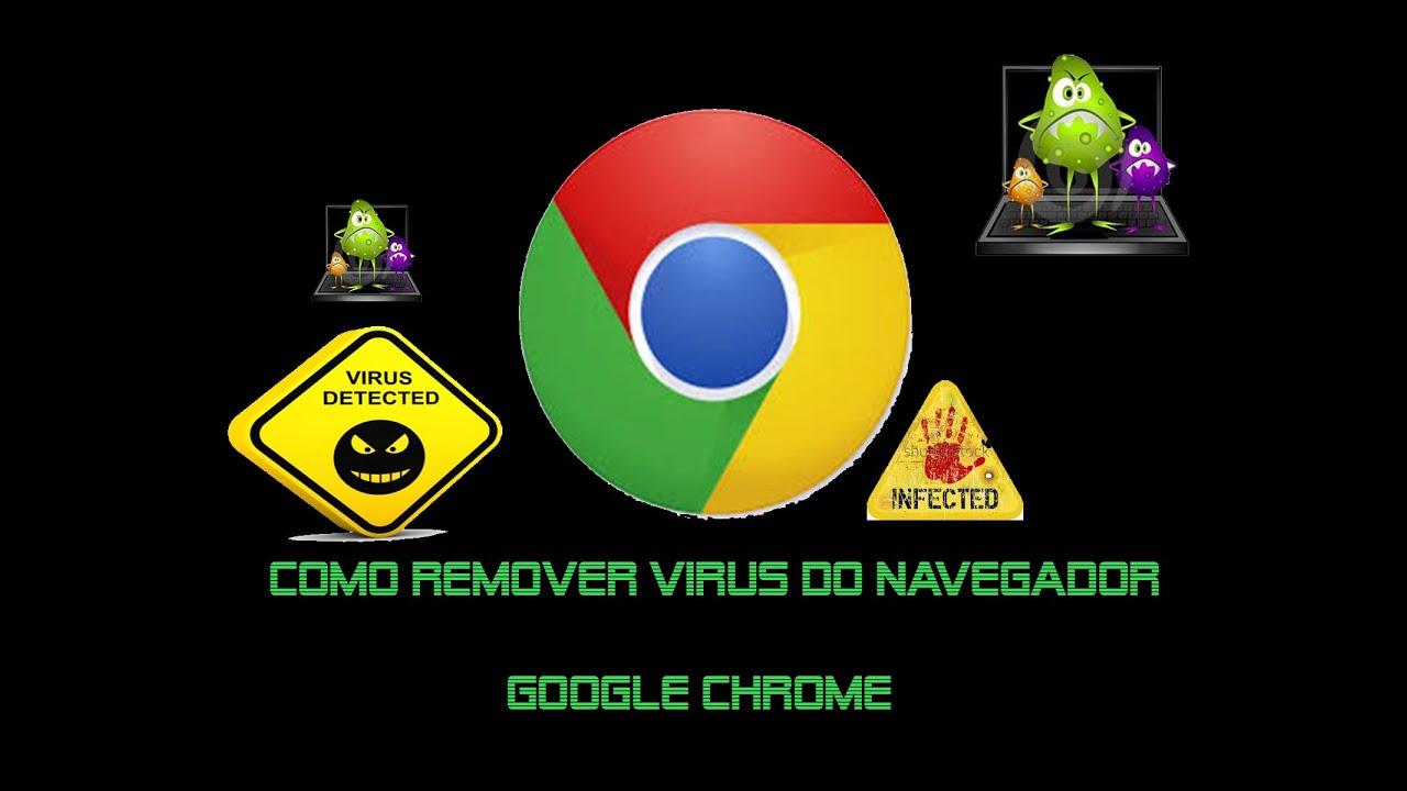 Como Remover Virus Do Google Chrome Youtube
