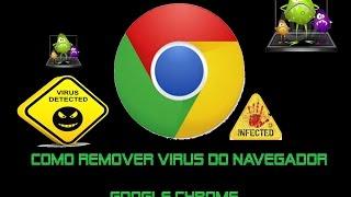 Como remover virus do google chrome