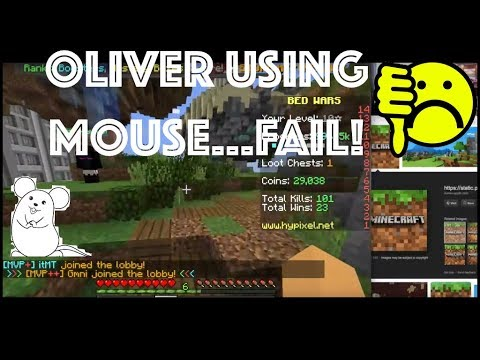 Oliver useing mouse...FAIL!