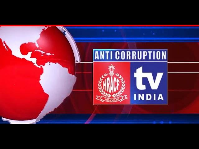 ANTI CORRUPTION TV INDIA LIVE