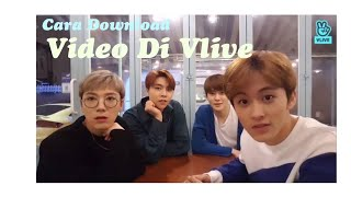 Gambar cover Cara download video di App vlive