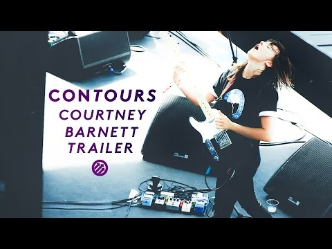 Contours | Courtney Barnett Trailer