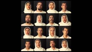 Tehran Vocal Ensemble -Until (A Matter of Moments)