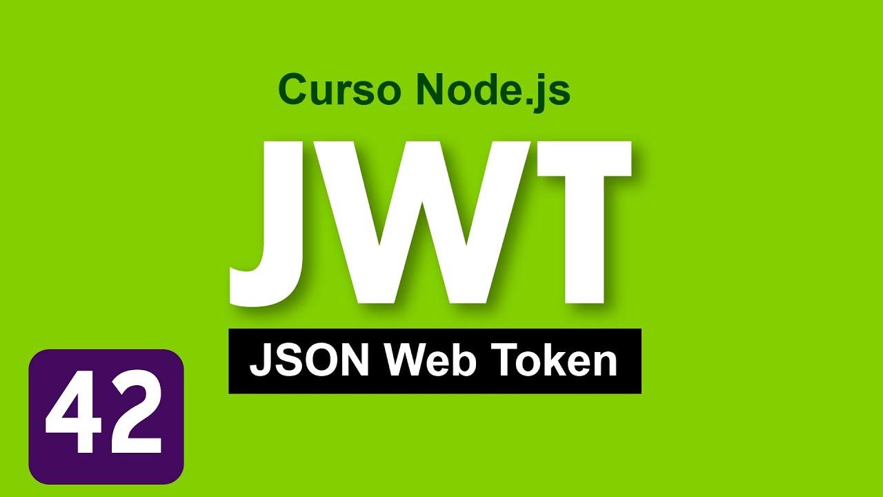Tutorial Autenticación con JWT (JSON Web Token) | Curso de Node.js