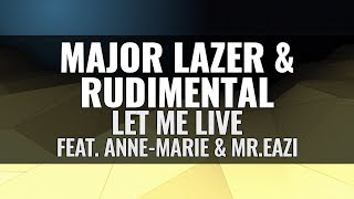 Major Lazer & Rudimental - Let Me Live (feat. Anne-Marie & Mr.Eazi)