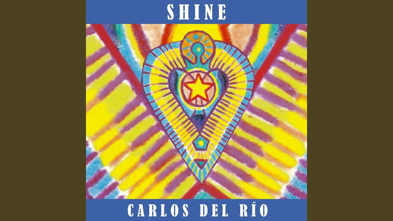 Shine - De Carlos del Río