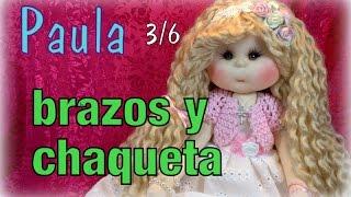 muñeca lolita Paula 3/6, brazos y chaqueta ,manualilolis vide…