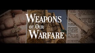 Weapons of Our Warfare thumbnail