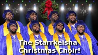 the starrkeisha christmas choir thekingofweird part 3