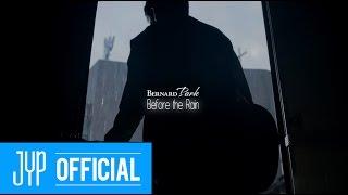 """버나드 박(Bernard Park) """"Before the Rain"""" M/V"""