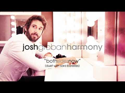 Josh Groban - Both Sides Now (Duet with Sara Bareilles) [Official Audio]