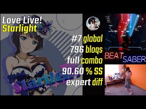 Love Live! - Starlight [Beat Saber Expert, #7 Global, Full Combo (796)]