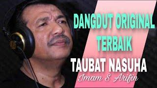 VIRAL-TAUBAT NASUHA  IMAM S ARIFIN  Official Video Subtitle#DangdutOriginal