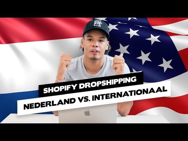 Dropshippen in Nederland of Internationaal?