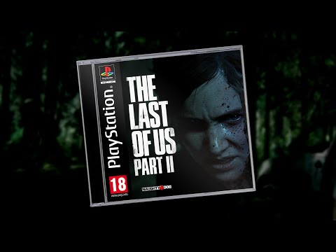 The Last Of Us Part II - PS1 Edition