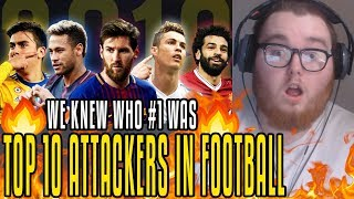 Basketball Fan Reacts To Top 10 Attackers In Football 2019!!!