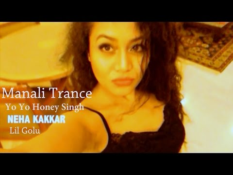 Manali Trance - Neha Kakkar   SELFIE Video