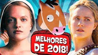 11 MELHORES SÉRIES DE 2018! 🏆🎖