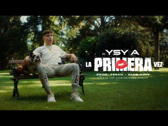 01 - YSY A - La Primera Vez (prod. Yesan & Club Hats)