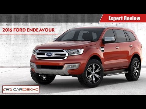 Ford Endeavour 2.2 AT 4x2 | Expert Review...