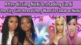 After dissing Nicki & shading Cardi, the City Girls Reveal They Want To Collaborate w/Nicki Minaj