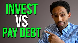 Should YOU Pay off Debt or Invest? Best Strategy for Dealing with Debt and Investing!
